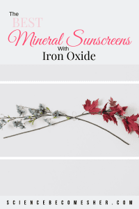 The Best Mineral Sunscreens with Iron Oxide Pinterest Graphic