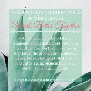 N-Acetyl Glucosamine and Niacinamide are Skincare Ingredients That Work Better Together