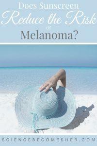 Sunscreen & Melanoma